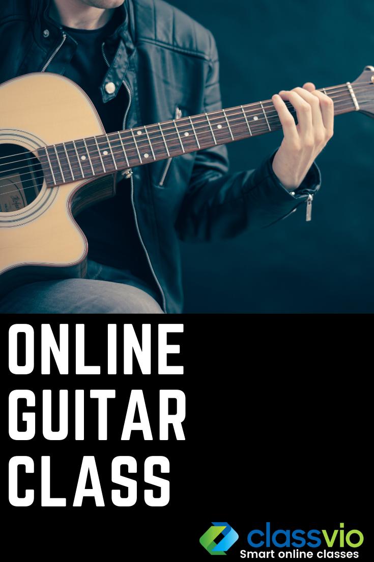 Classvio Live Online Class In 2020 Guitar Classes Online Classes Guitar For Beginners