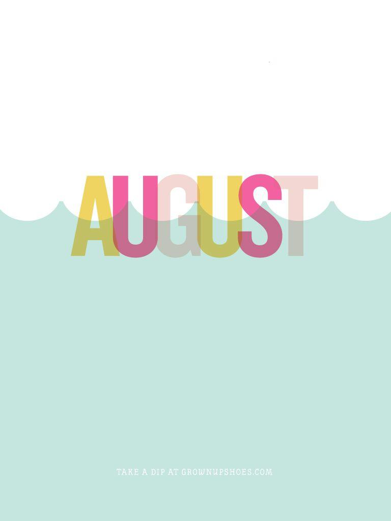 August Ipad Iphone Desktop Wallpaper