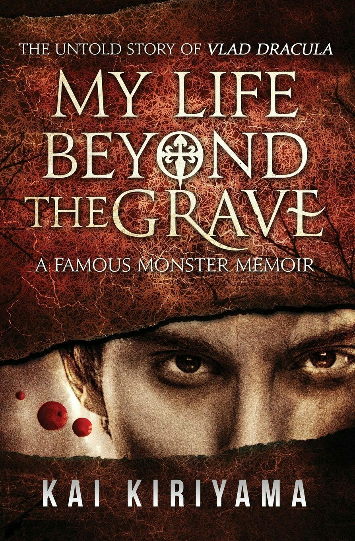 """My Life Beyond The Grave""  ***  Kai Kiriyama  (2014)"