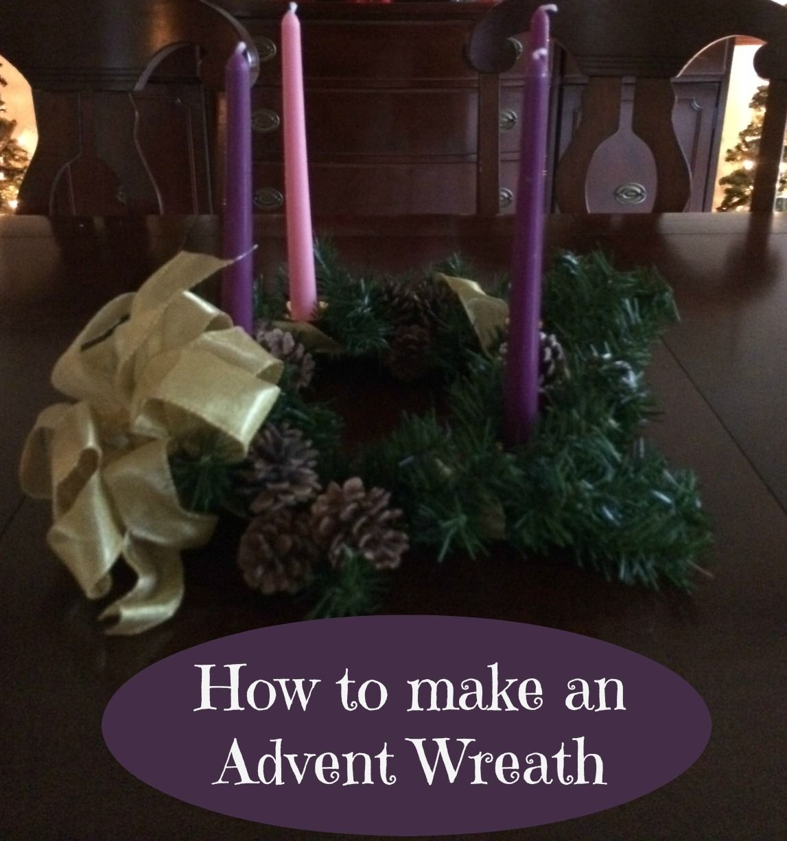 How to make an Advent Wreath in 4 Easy Steps by