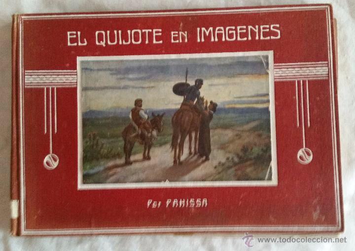 DON QUIJOTE DE LA MANCHA EN IMÁGENES. por PAHISSA 1916