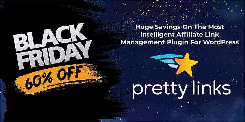 Black Friday Deal Save 60 On Pretty Links Pro Expires Midnight Pst Black Friday Black Friday Deals Link