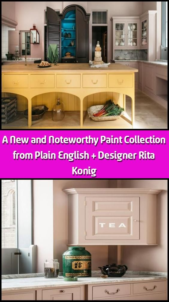 A New and Noteworthy Paint Collection from Plain English + Designer Rita Konig -    One of our favorite UK kitchen design outfits, Plain English, has teamed up with one of our favorite UK designers, Rita Konig, on a new range of bold paint colors, a dozen in all, which are designed to work in groups of three: an under-the-counter color, a wall color, and an upper cabinet color. We were so taken with the collection that we asked Rita and her Plain English collaborators, co-founder and creative... #plainenglishkitchen