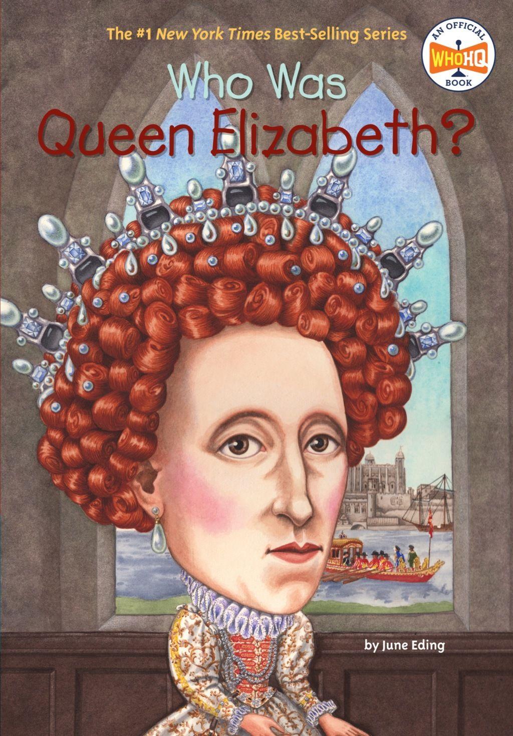 Who Was Queen Elizabeth? (eBook) Queen elizabeth