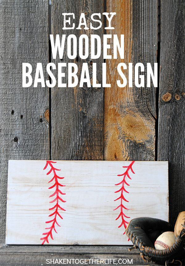 Easy Wooden Baseball Sign Home Owner Diy Projects Baseball Signs