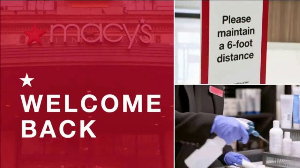 Macy S Is Excited To Welcome Back Its Customers To Its Stores With Extra Precautions To Keep You Safe And Added Contact Fre In 2020 Tv Commercials Tv Advertising Macys