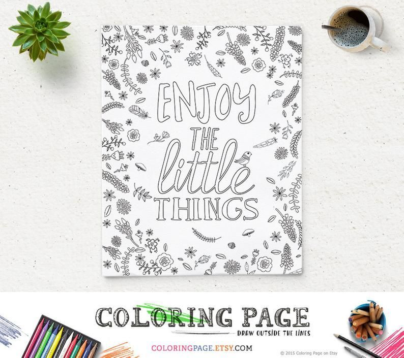 Adult Coloring Page Enjoy The Little Things Instant Download