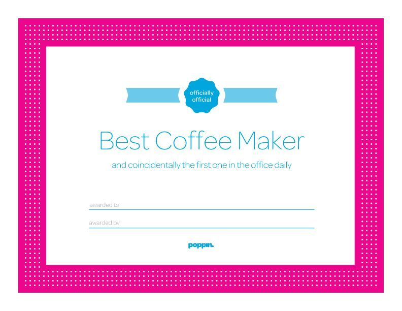 Best Coffee Maker Certificate-free printable. Several others also available PRINTABLES and ...