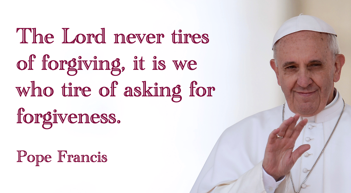 Pope Francis Quotes Beauteous Pope Francis Forgiveness  Pope Francis Quotes  Pinterest  Pope