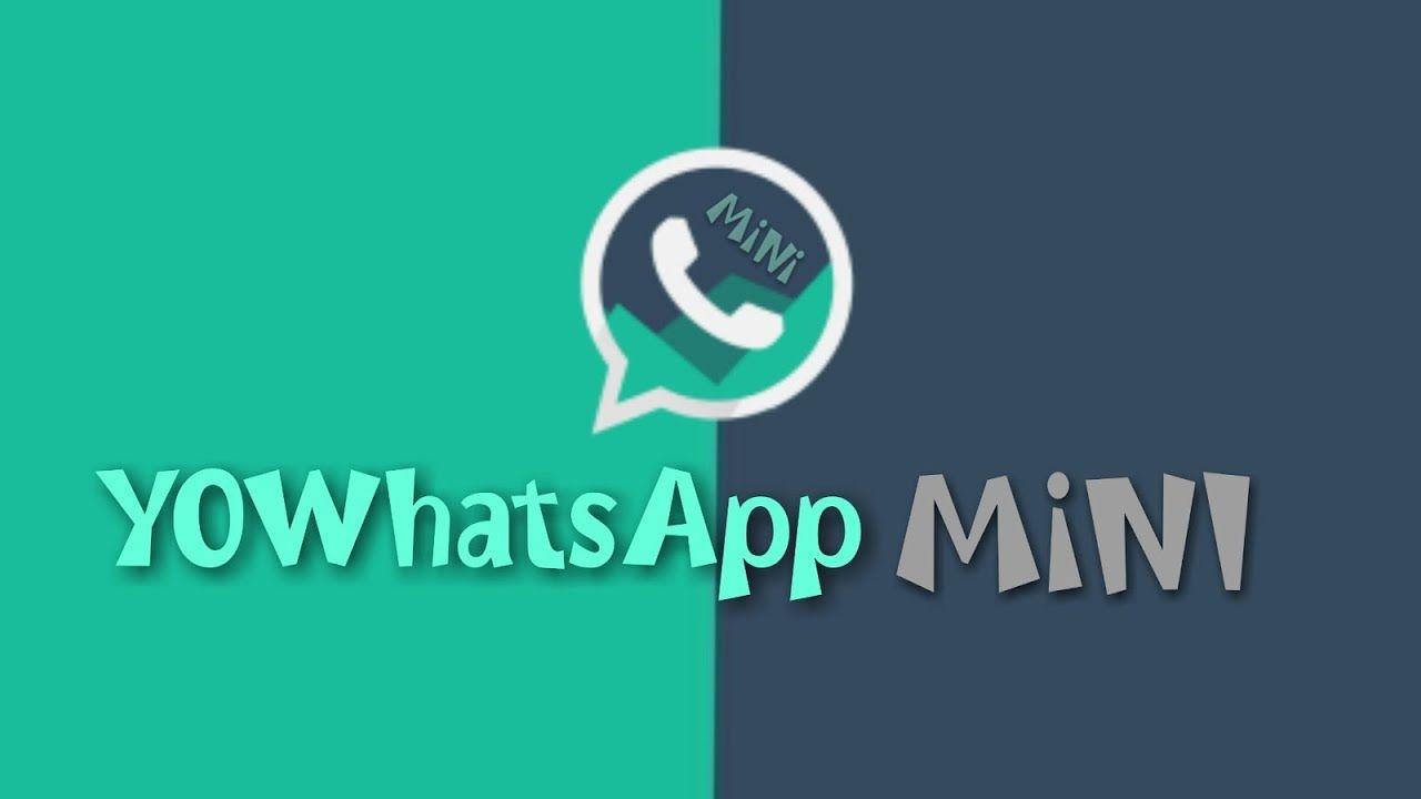 Download Yowhatsapp Mini 3 0 Apk Mod Yowhatsapp Mini In 2020 Mini Mod Version