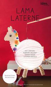 Super süß und ganz einfach nachzubasteln: die Lama Laterne (oder alternativ Al...