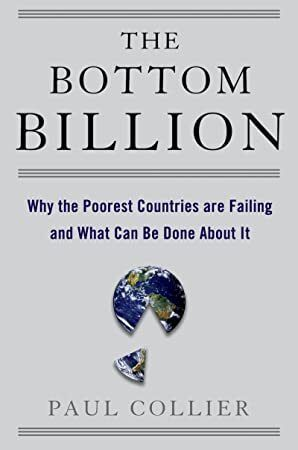 EPub The Bottom Billion Why the Poorest Countries are Failing and What Can Be Done About It Grove