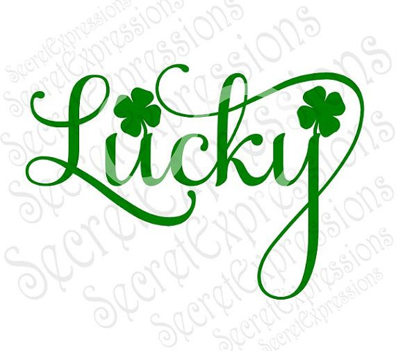 Digital Files St Patrick/'s Day SVG Lucky SVG Silhouette Instant Download,Svg Glowforge Digital Download for Cricut Lucky Shamrock SVG