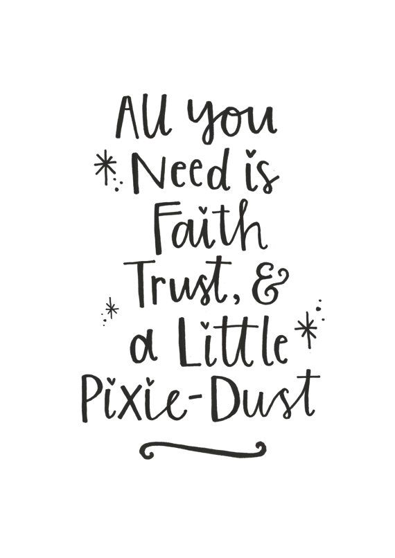 Luxury Peter Pan Pixie Dust Quote