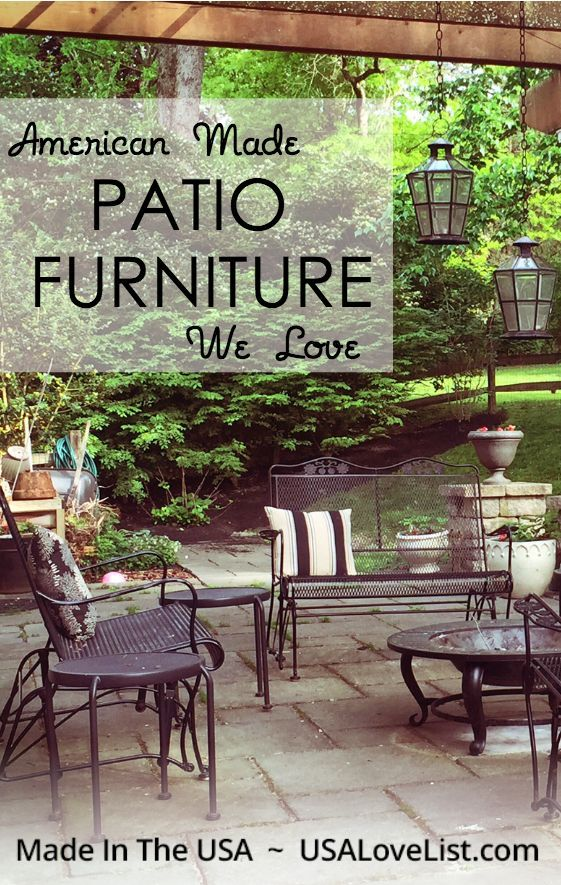 American Made Patio Furniture |Outdoor Furniture Ideas |Outdoor  Entertaining | Made In USA