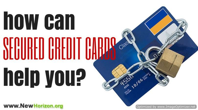 How can secured credit cards help me credit card help