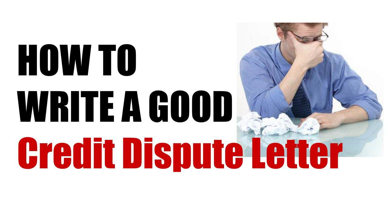 How To Write A Good Credit Dispute Letter  Credit Repair Diy