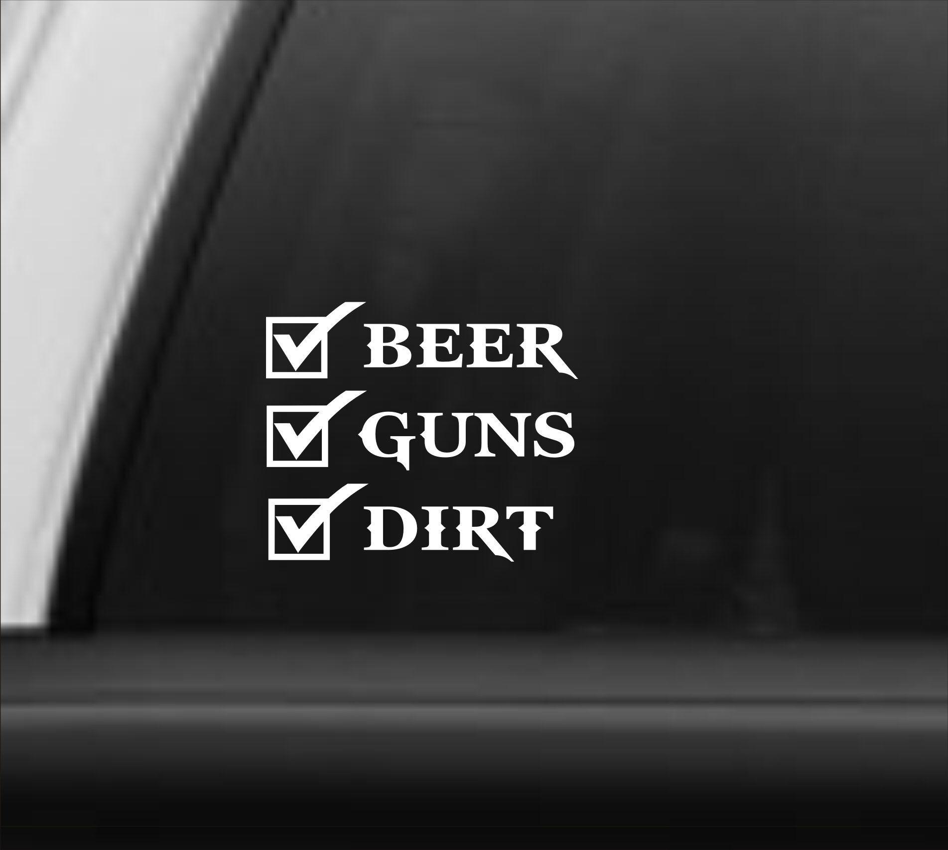 Beer Guns Dirt Vinyl Decal Beer Guns Dirt Sticker Beer Guns Etsy Vinyl Decals Boys Sticker Boys Decal