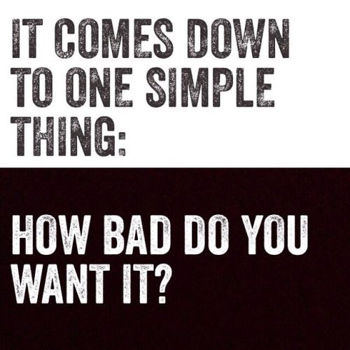 get-fit-4-life: How bad do you want it? Fitness Blog | Motiverende ...