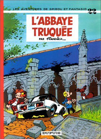 Spirou Et Fantasio Tome 22 L Abbaye Truquee French Edition By Fournier Http Www Amazon Com Dp 2800100249 Ref Comic Book Covers Book Creator Comic Books