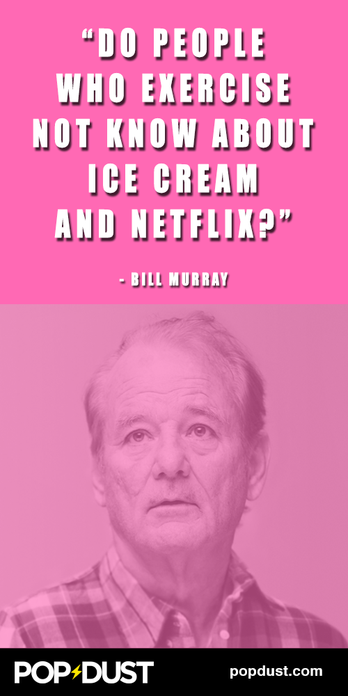 This is why ‪#‎BillMurray‬ is the sage of our time...