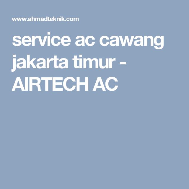 Service Ac Terbaik Di Cawang Jakarta Timur Pondok