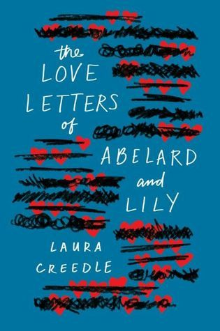 Pdf Download The Love Letters Of Abelard And Lily By Laura