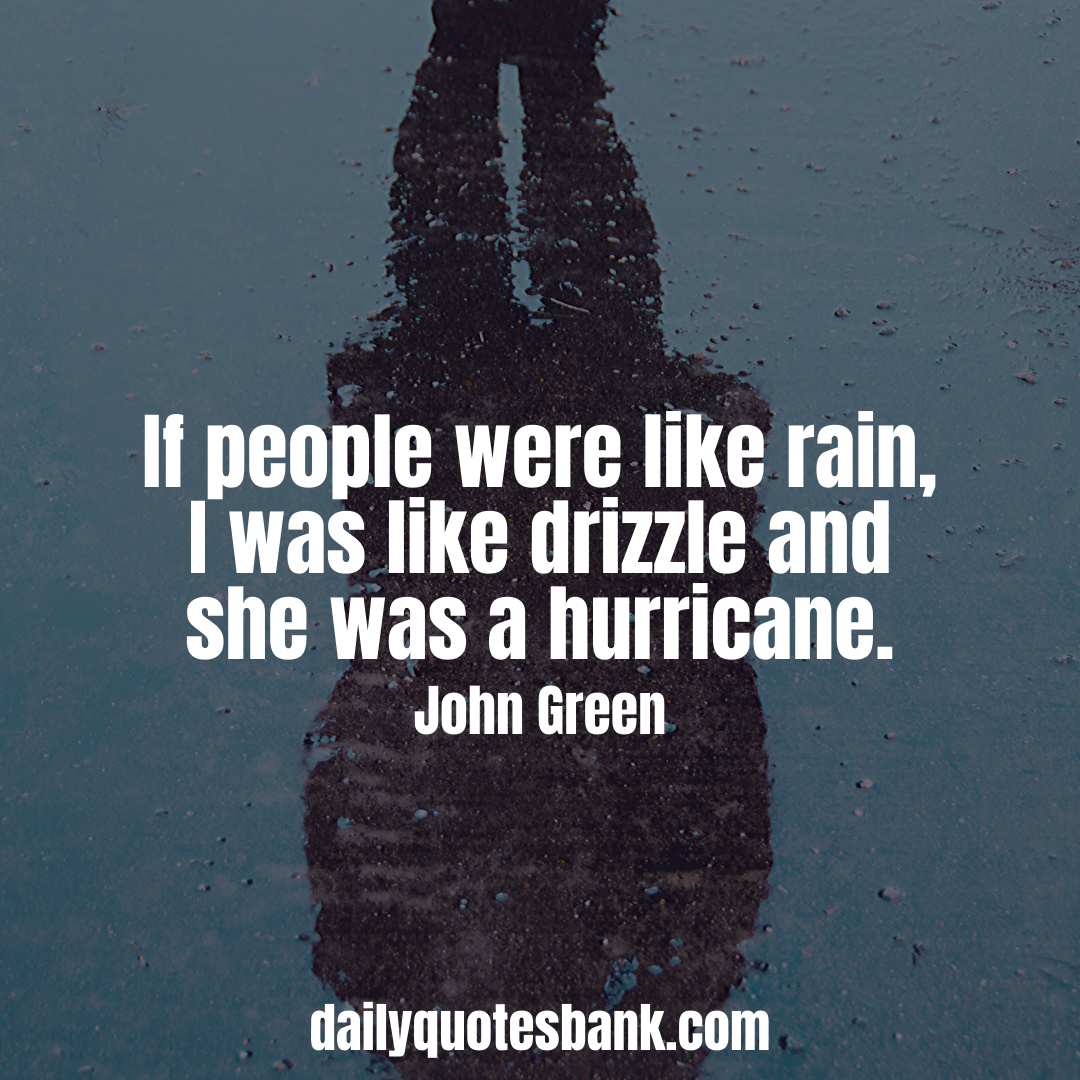 Rain Quotes Thought That Will Make You Feel Happy Best Rain Quotes About Drizzle And Hurricane In 2020 Rain Quotes Funny Rain Quotes Rainy Day Quotes