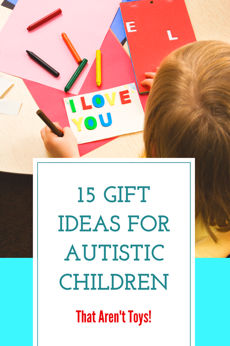 15 Non Toy Gift Ideas for Autistic Children