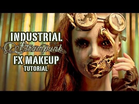 Industrial Steampunk Fx Makeup Tutorial Part 2 Application Https