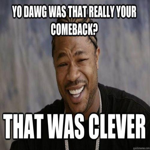 Hilarious comeback memes funny memes (com imagens)