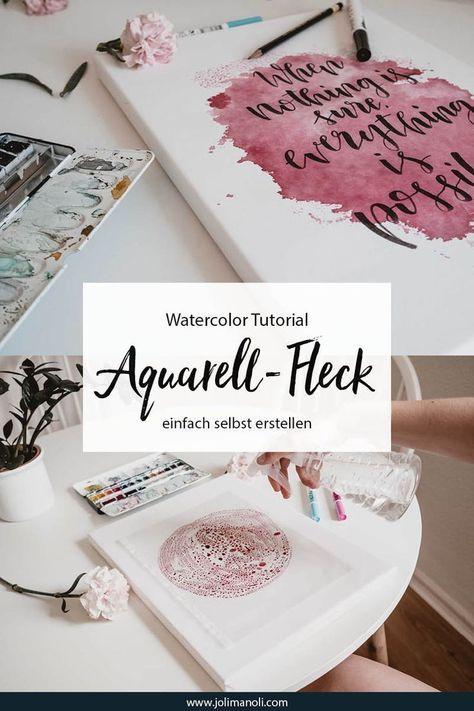 Tutorial: Aquarellfleck mit Handlettering Spruch auf Keilrahmen - jolimanoli #leinwandselbergestalten
