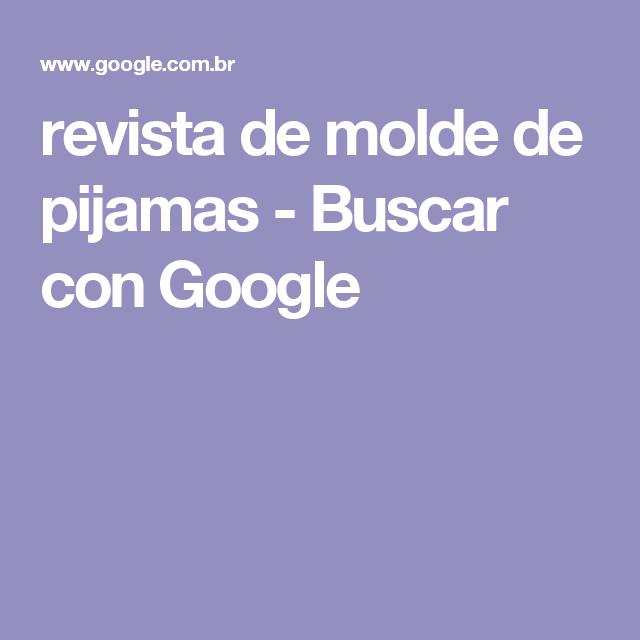 revista de molde de pijamas - Buscar con Google