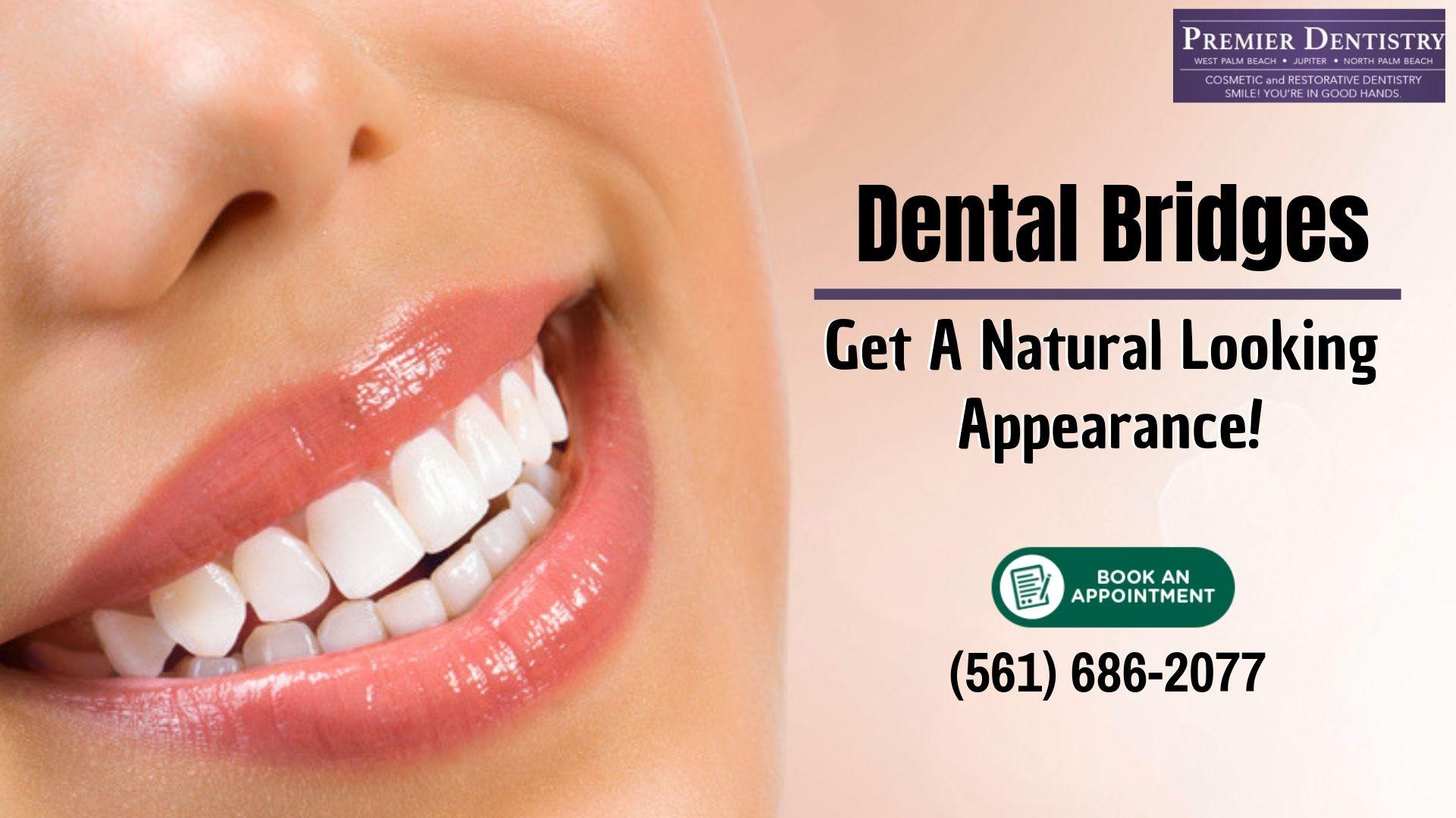 North Palm Beach Dental Care Dentistry, Dental bridge