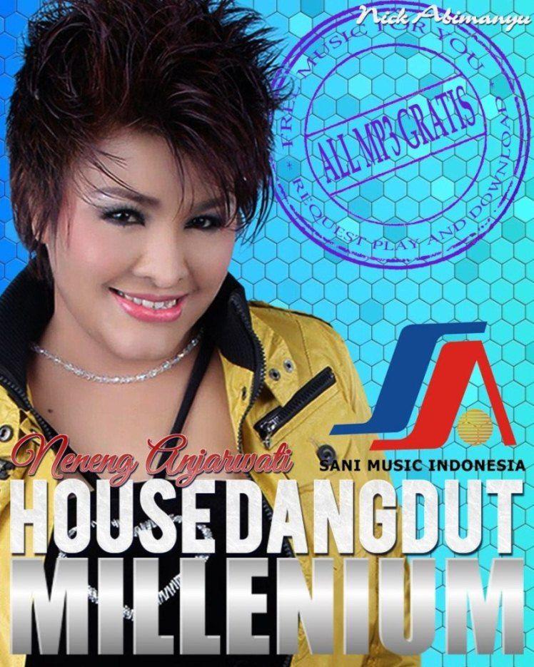 Neneng Anjarwati Full Album House Dangdut Millenium 1995 All Mp3 Gratis All Mp3 Gratis Lagu Terbaik Musik Klasik Lagu