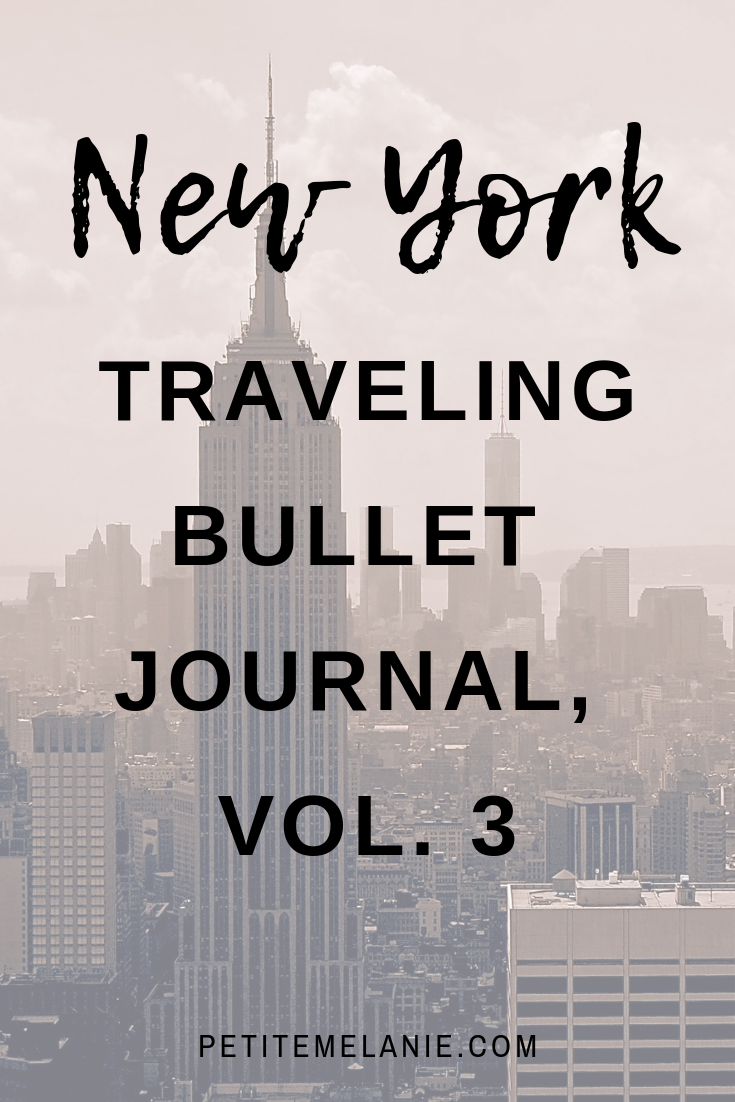 New York: Traveling Bullet Journal, Vol. 3