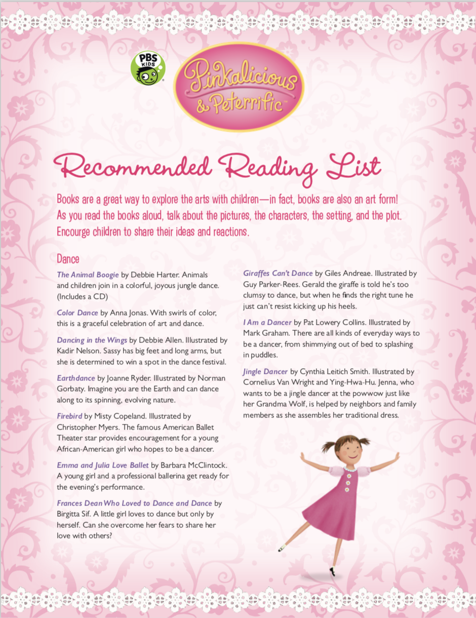 For Some Dance Inspiration Check Out The Pinkalicious Peterrific Recommended Reading List On Pbs Learning Media Pbs Learning Media Pbs Kids Dance Lessons