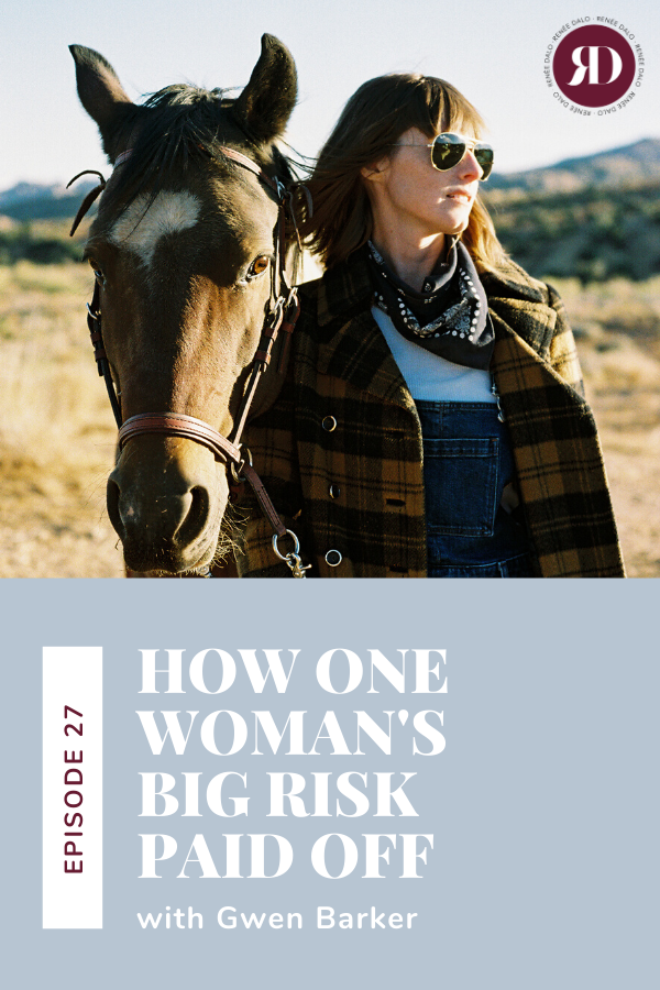 How One Woman S Big Risk Paid Off Talk With Renee Dalo