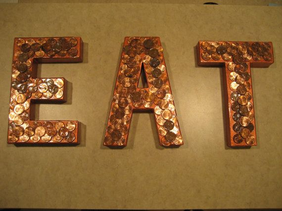Copper penny eat sign for kitchen decor by hhandpinwheels for Kitchen letters decoration