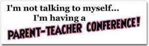 lots of parent-teacher conferences this week