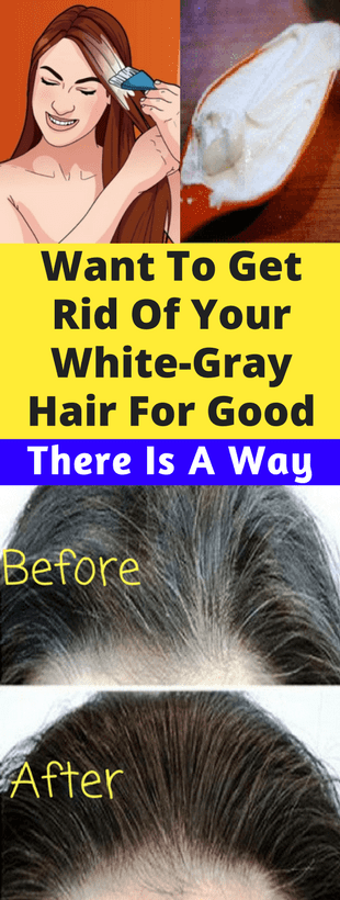 Want To Get Rid Of Your White Gray Hair For Good, There Is A Way!!!  #lifestyle  #fitness