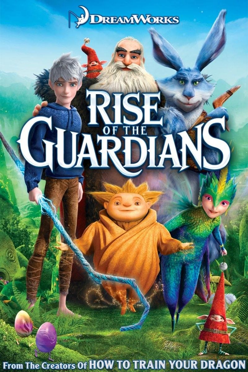 Rise Of The Guardians 2012 Rotten Tomatoes The Guardian Movi