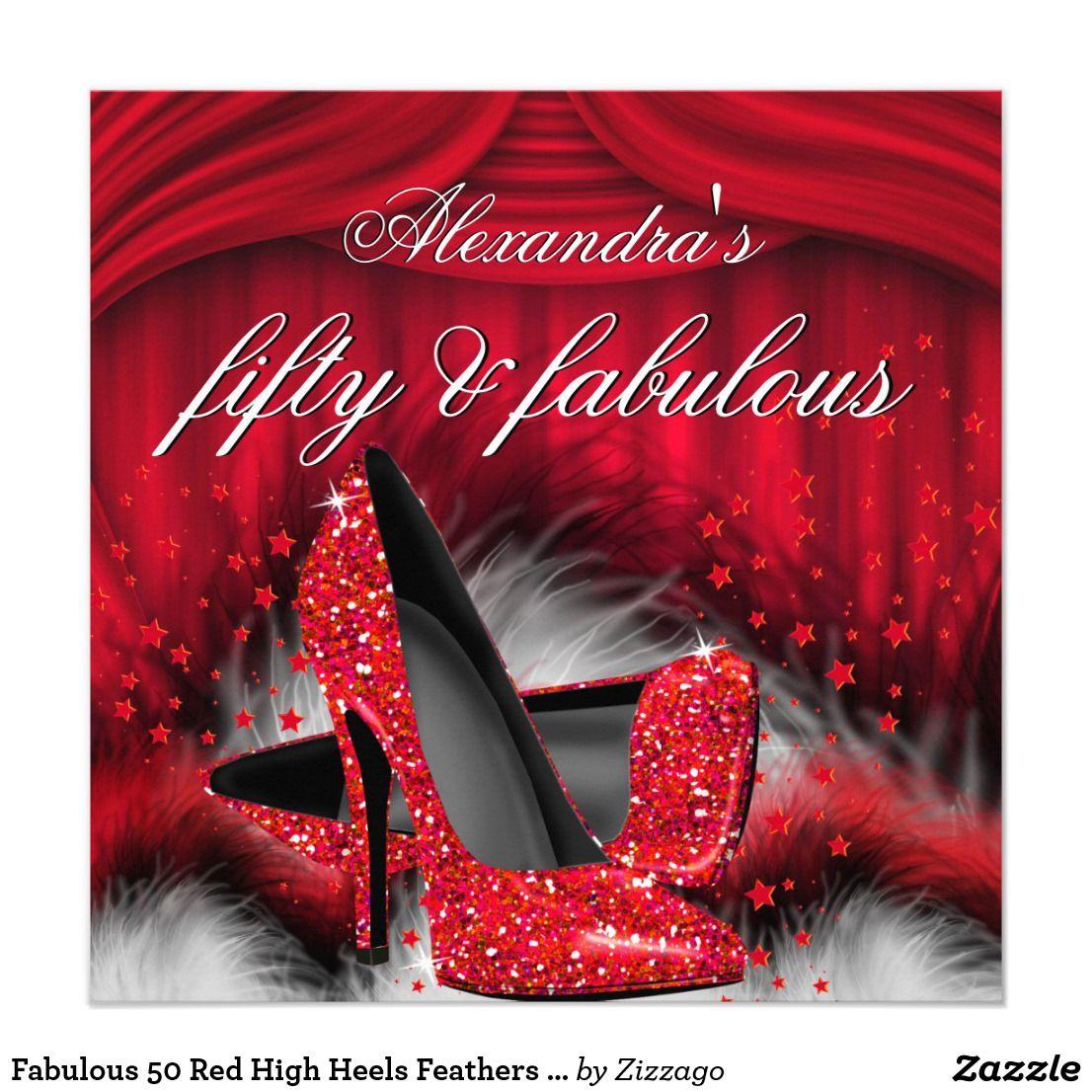 Fabulous 50 Red High Heels Feathers Birthday Invitation | Pinterest ...