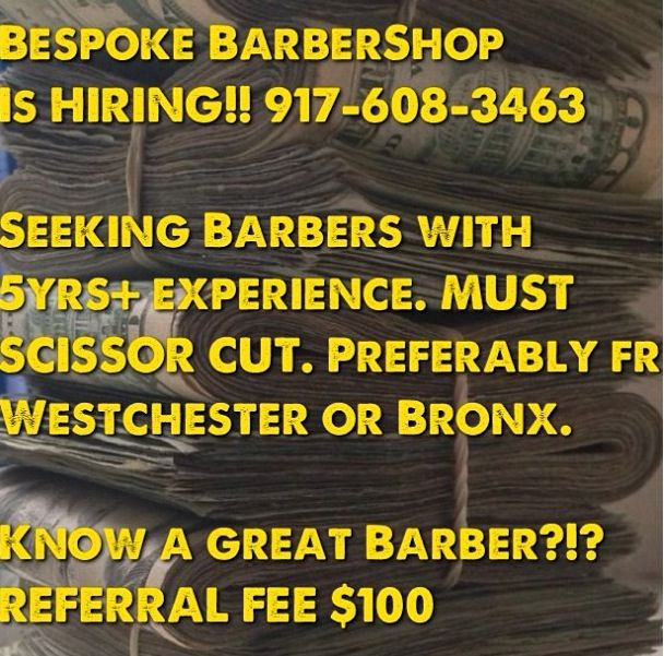 Bespoke #barbershop is hiring! Know a #hairstylist #barber #beautician #cosmetologist that's looking for a luxury #salon environment? We r offering a referral fee! #unisex #nyc #westchester