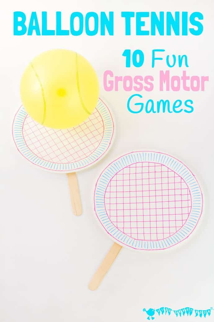 10 FUN GROSS MOTOR BALLOON TENNIS GAMES to enjoy whatever the weather Build gross motor skills get active and let off steam Indoor games for kids theyll enjoy again and a...