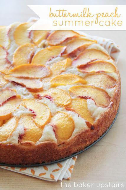 Buttermilk Peach Summer Cake Peach Desserts Peach Dessert Recipes Peach Recipe