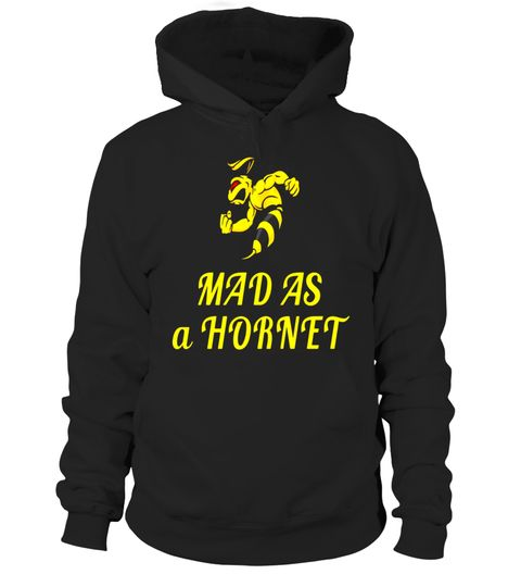 """# Mad As A Hornet T-Shirt - Funny Mad Wasp Angry Upset Tee .  Special Offer, not available in shops      Comes in a variety of styles and colours      Buy yours now before it is too late!      Secured payment via Visa / Mastercard / Amex / PayPal      How to place an order            Choose the model from the drop-down menu      Click on """"Buy it now""""      Choose the size and the quantity      Add your delivery address and bank details      And that's it!      Tags: Mad As A Hornet T-Shirt…"""