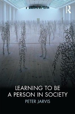 How exactly do we learn to be a person through living? In this book, Peter Jarvis demonstrates the ways in which we become social human beings. It will appeal to a wide variety of audiences involved in the study of learning and development