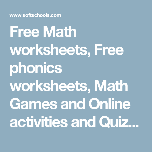 Free Math Worksheets Free Phonics Worksheets Math Games And Online Activities And Quizzes Free Math Worksheets Phonics Worksheets Phonics Free