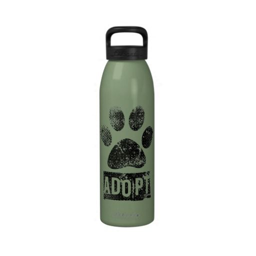 Adopt Reusable Water Bottles   Click on photo to purchase. Check out all current coupon offers and save! http://www.zazzle.com/coupons?rf=238785193994622463&tc=pin